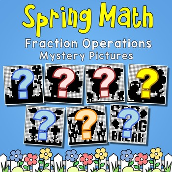 Spring Fraction Operations Mystery Pictures