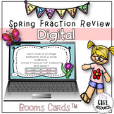 Spring Fraction Review Boom Cards (Digital Learning)
