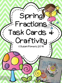 Spring Fractions Problem Solving Task Cards and Craftivity