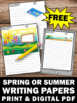 FREE Spring or Summer Writing Papers for Literacy Center C
