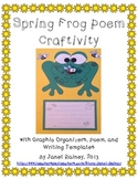 Spring Frog Poem Craftivity with Graphic Organizers and Writing Templates