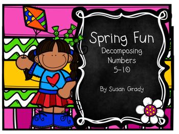 Spring Fun:  Decompose Numbers 5-10