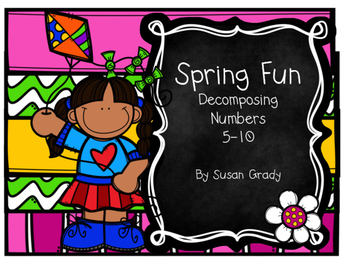 Spring Fun:  Decompose Numbers 5-10