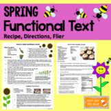 Functional Text Passages: Spring Themed Directions, Recipe, Flier