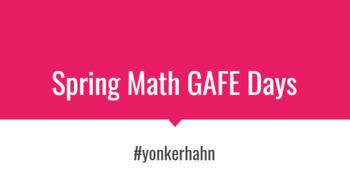 Spring GAFE Math Activities
