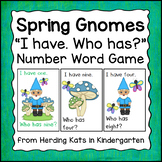 Spring Garden Gnome I Have... Who has..? Number Word Game
