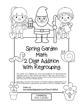 """""""Spring Garden Math"""" 2 Digit Addition Regrouping - Common Core (color&blackline)"""