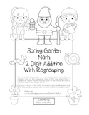 """""""Spring Garden Math"""" 2 Digit Addition With Regrouping - Common Core! (blackline)"""