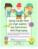 """Spring Garden Math"" 2 Digit Subtract & Add Regroup Common Core(color&blackline)"