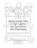 """Spring Garden Math"" 2 Digit Subtract & Add  Regrouping Common Core (black line)"