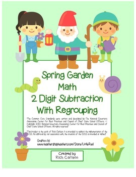 """""""Spring Garden Math"""" 2 Digit Subtraction With Regrouping - Common Core ! (color)"""