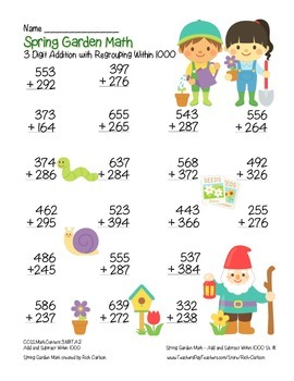 """""""Spring Garden Math"""" 3 Digit Addition Regrouping Common Core (color & blackline)"""