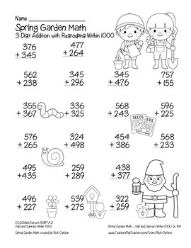 """Spring Garden Math"" 3 Digit Addition Regrouping Common Core (color & blackline)"