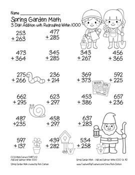 """""""Spring Garden Math"""" 3 Digit Addition With Regrouping - Common Core! (blackline)"""