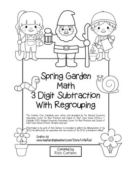 """Spring Garden Math"" 3 Digit Subtraction Regrouping  - Common Core (black line)"