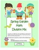 """""""Spring Garden Math"""" Mixed Division –Common Core - Division Fun! (color)"""