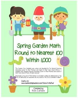 """Spring Garden Math"" Place Value - Round  100 Within 1000 (color&blackline)"