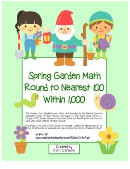 """""""Spring Garden Math"""" Place Value – Round to Nearest 100 Within 1,000 (Color)"""