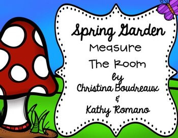 Spring Garden Measure the Room