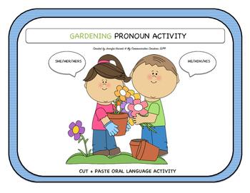 Gardening Pronoun Activity Oral Language Cut + Paste SLP