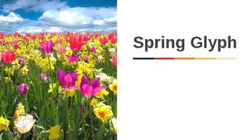 Spring Glyph Power Point Activity