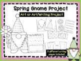Spring Gnome Art & Writing Project - Spring Project - Marc