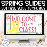 Spring Google Slides Templates Distance Learning