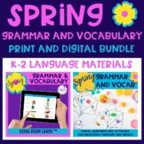 Spring Grammar and Vocabulary BUNDLE - Print and Digital R