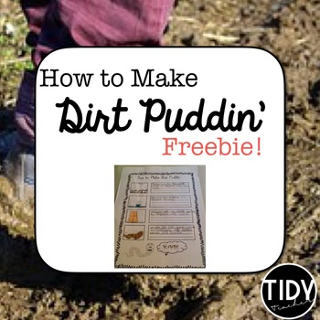 """Soil Project """" How to Make Dirt Puddin'"""" FREEBIE!"""