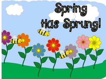 Spring Has Sprung!  Display Sign for Artwork