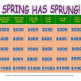 Spring Has Sprung! Jeopardy Game