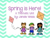 Spring Has Sprung: Thematic Unit