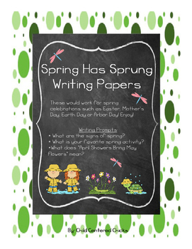 Spring Has Sprung Writing Papers