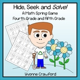 Spring Math Game - Hide, Seek and Solve (4th and 5th grade)