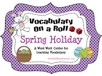 Spring Holiday / Easter Vocabulary On a Roll