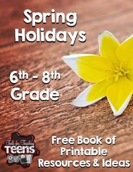 Free Spring Holiday Printables and Activities (Grades 6-12)