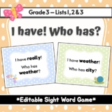 Spring - I Have! Who Has? Sight Word & Word Work Game - Editable - Grade 3