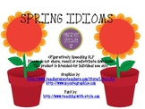 Spring Idioms #slpmusthave
