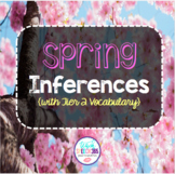 Spring Inferences with Tier 2 Vocabulary