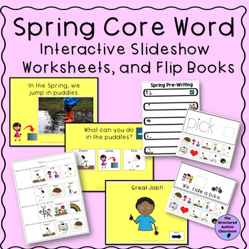 Spring Interactive Slideshow with Worksheets and Flip Books for Special Ed