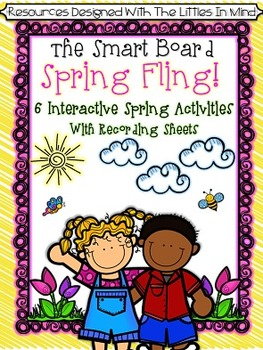 Spring Interactive Smart Board Math & Literacy Games With Recording Sheets