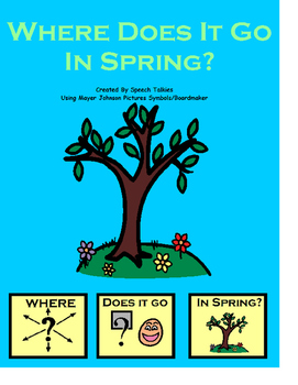 "Spring Interactive ""Where"" book with ""WH"" questions (Autism, Speech, Spring)"
