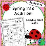 Spring Into Addition Ladybug Spot Math Facts 0-10