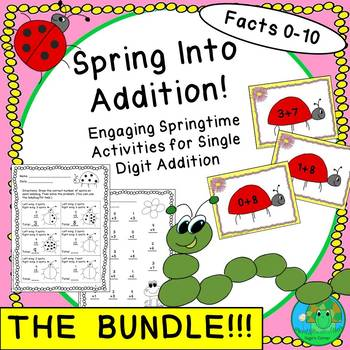 Spring Into Addition THE BUNDLE Facts 0-10