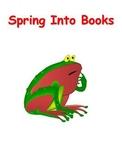 Spring Into Books Bulletin Board