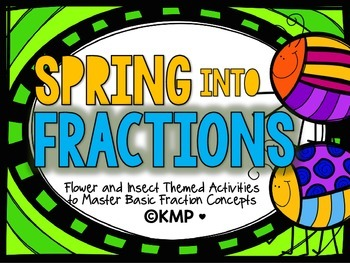 Spring Into FRACTIONS