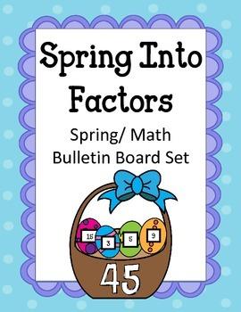 Spring Into Factors Bulletin Board Set.  Math Spring Multi