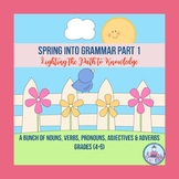 Spring Into Grammar Part 1 (Grades 4-6)
