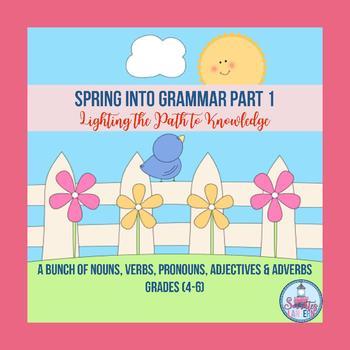 Spring Into Grammar (Part 1) for Grades 4-6