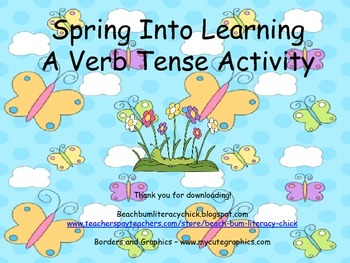 Spring Into Learning - A Verb Tense Activity